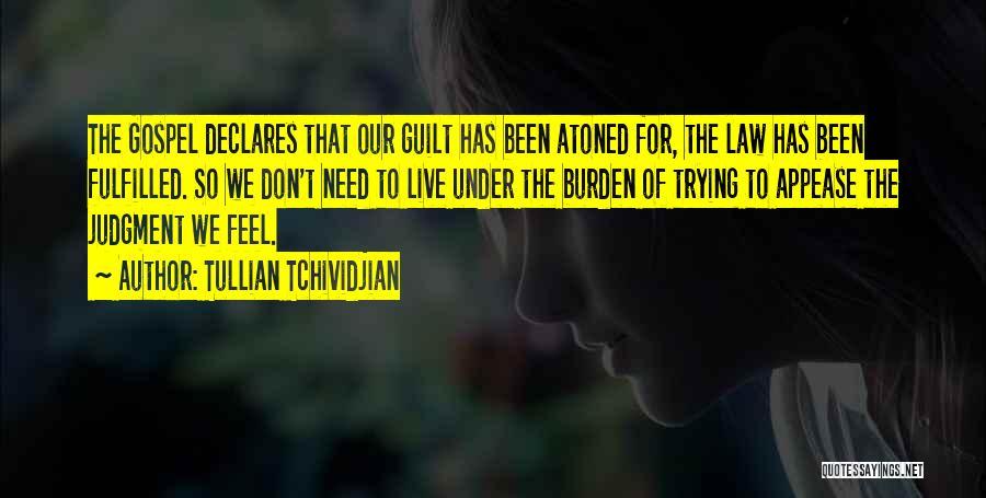 Tullian Tchividjian Quotes 2114058