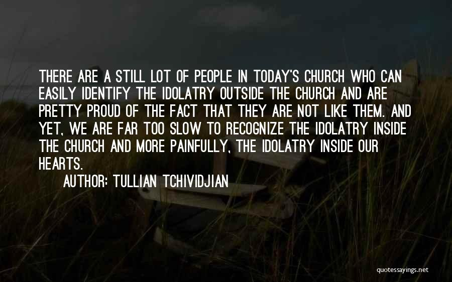 Tullian Tchividjian Quotes 2262001