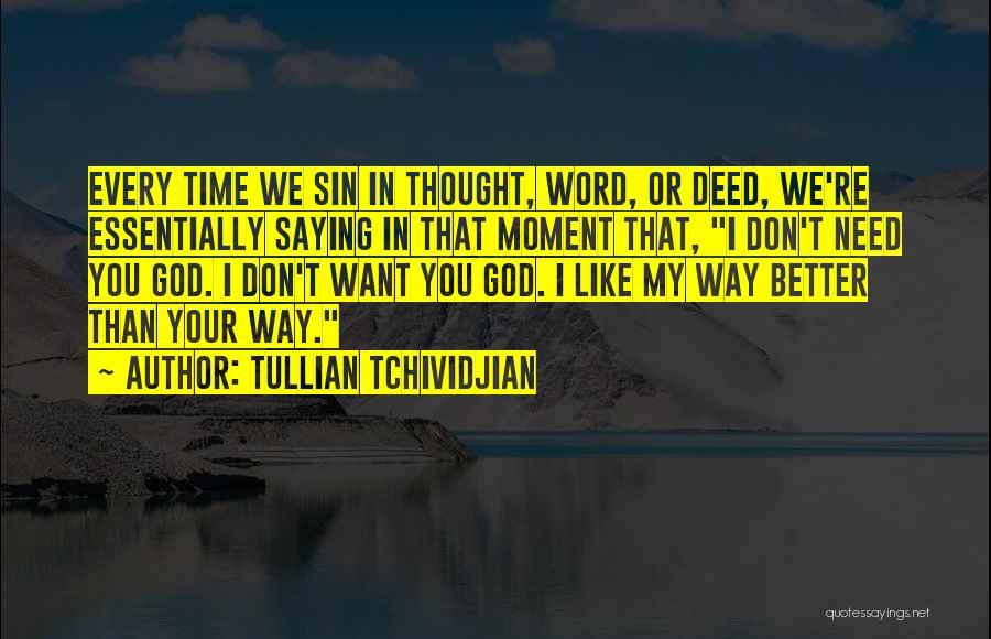 Tullian Tchividjian Quotes 256602
