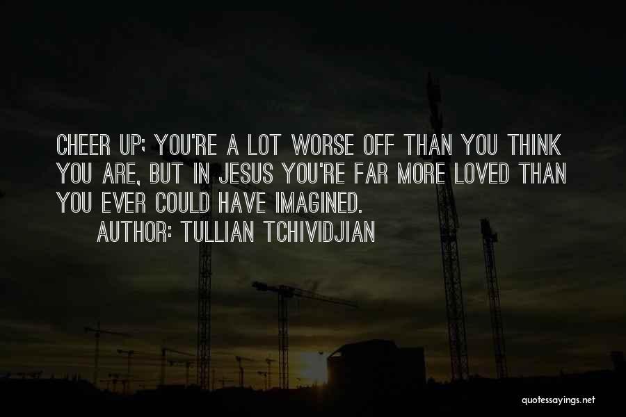Tullian Tchividjian Quotes 282029