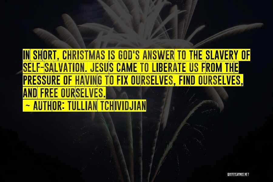 Tullian Tchividjian Quotes 346528