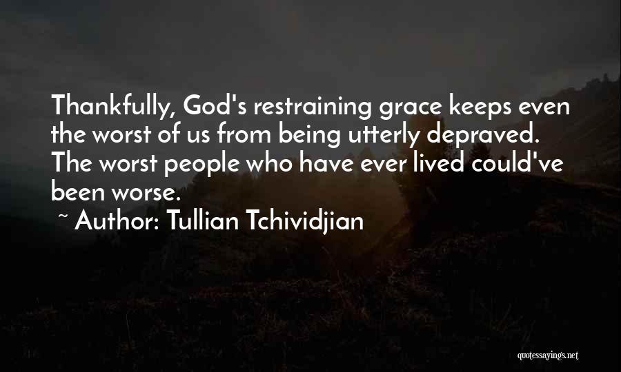 Tullian Tchividjian Quotes 500927