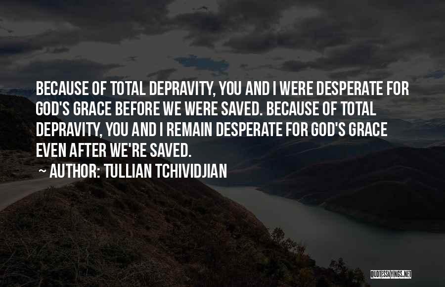 Tullian Tchividjian Quotes 640957