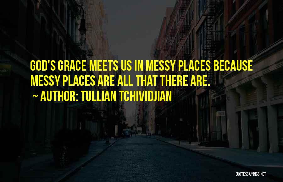 Tullian Tchividjian Quotes 716338