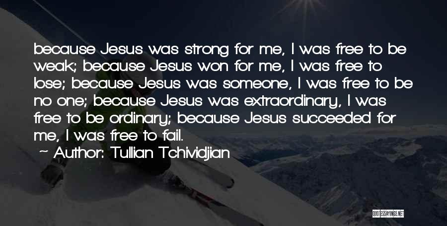 Tullian Tchividjian Quotes 724985
