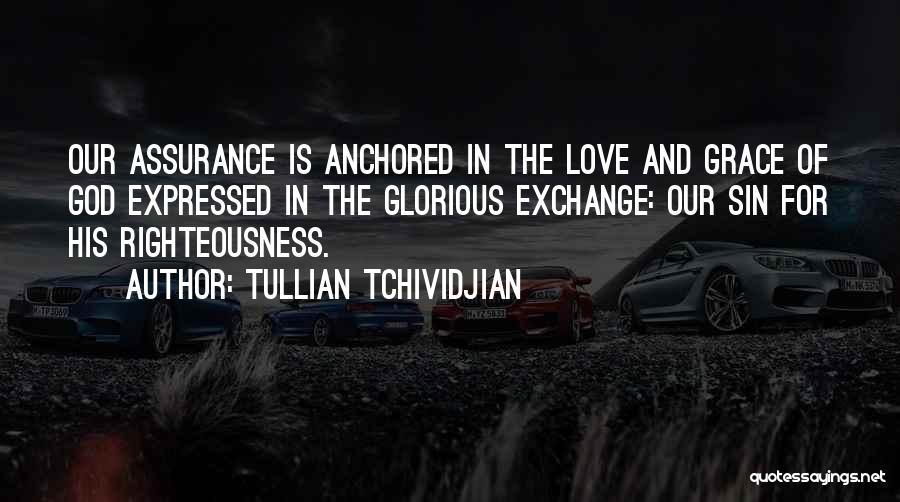 Tullian Tchividjian Quotes 900883