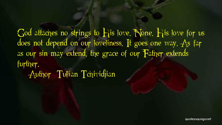 Tullian Tchividjian Quotes 929724