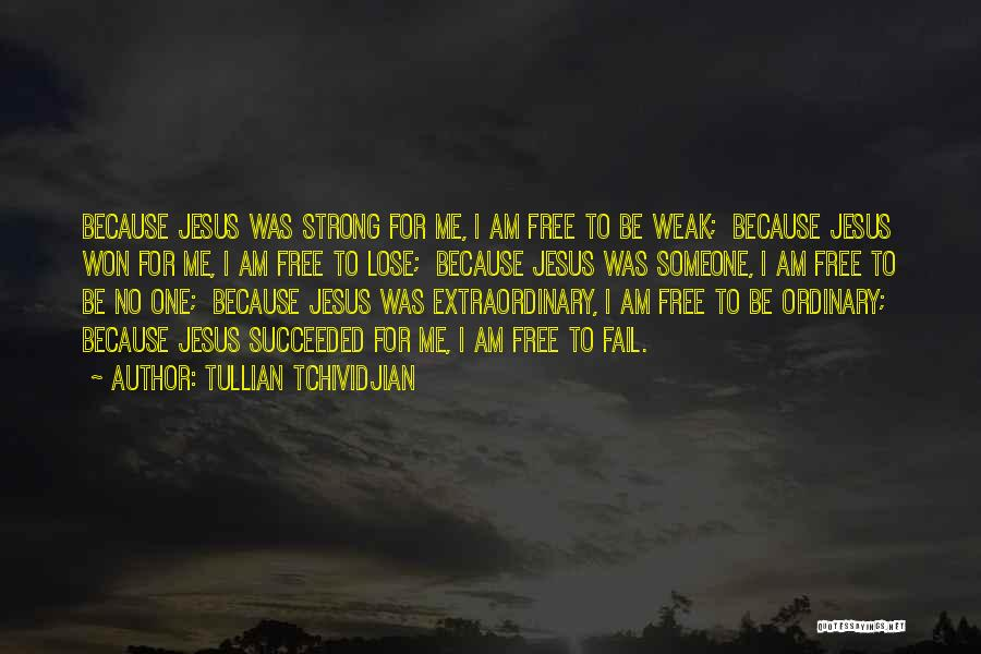 Tullian Tchividjian Quotes 96600