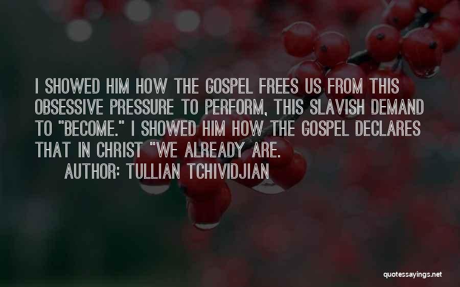 Tullian Tchividjian Quotes 991941