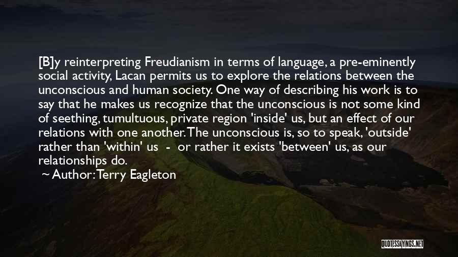Tumultuous Relationships Quotes By Terry Eagleton