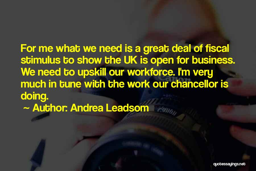 Tunes Quotes By Andrea Leadsom