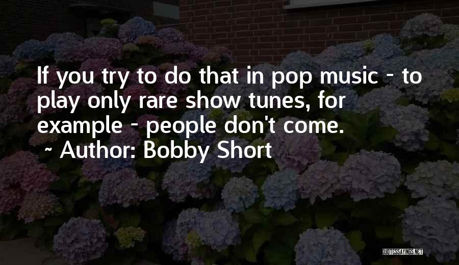 Tunes Quotes By Bobby Short