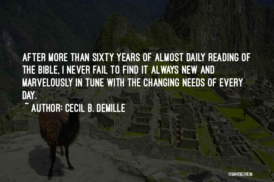 Tunes Quotes By Cecil B. DeMille