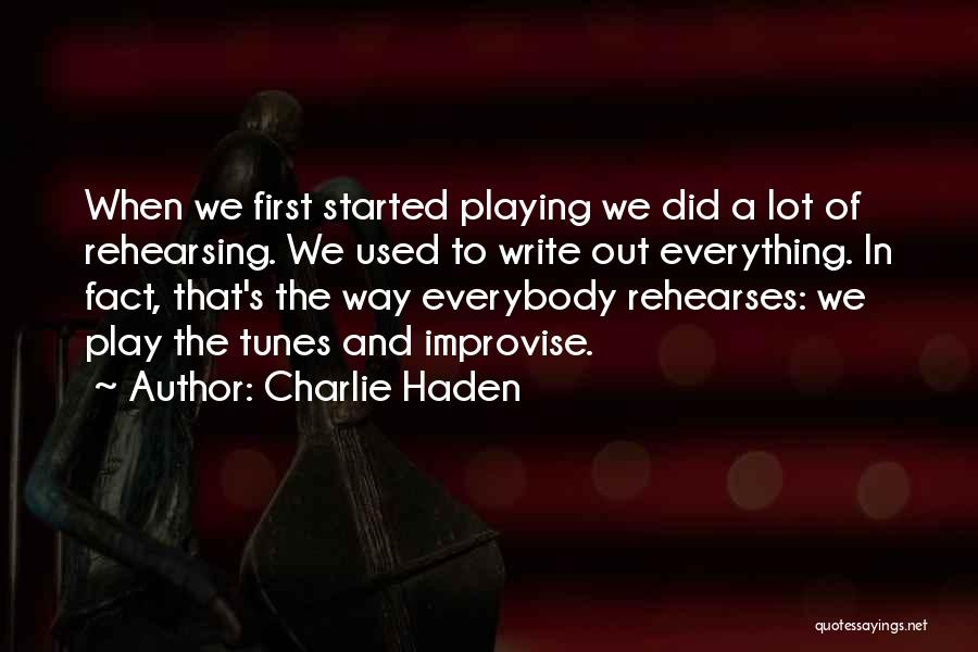Tunes Quotes By Charlie Haden