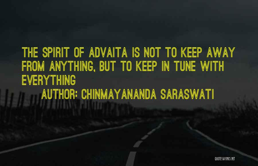Tunes Quotes By Chinmayananda Saraswati