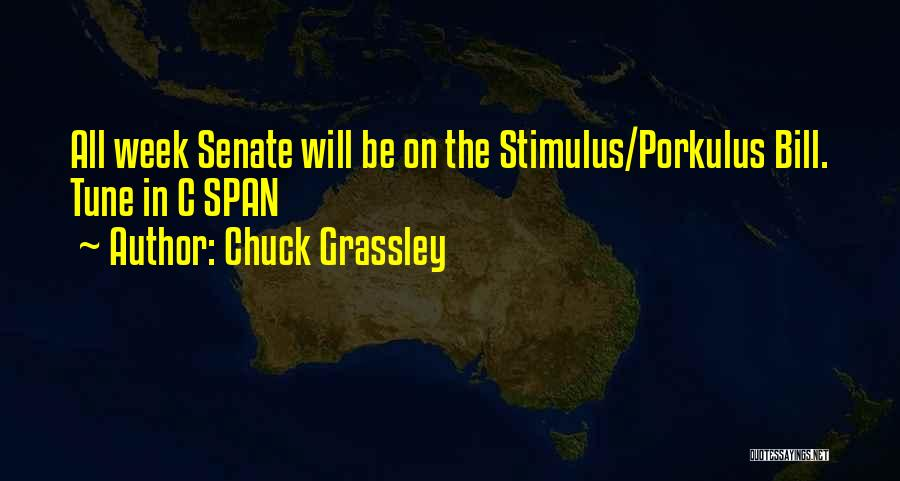 Tunes Quotes By Chuck Grassley