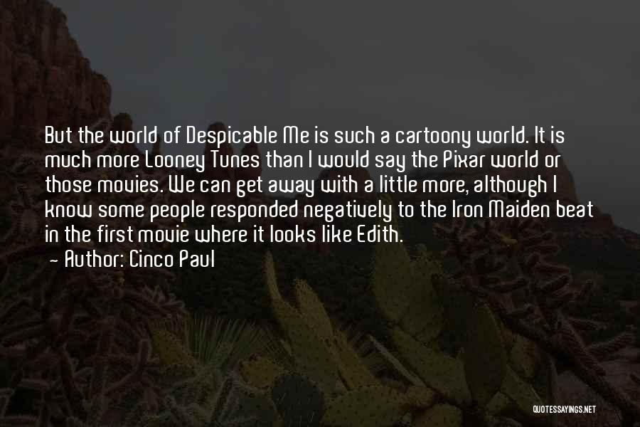 Tunes Quotes By Cinco Paul
