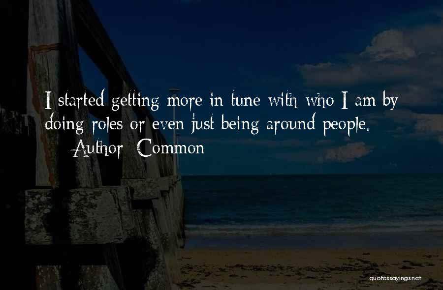 Tunes Quotes By Common