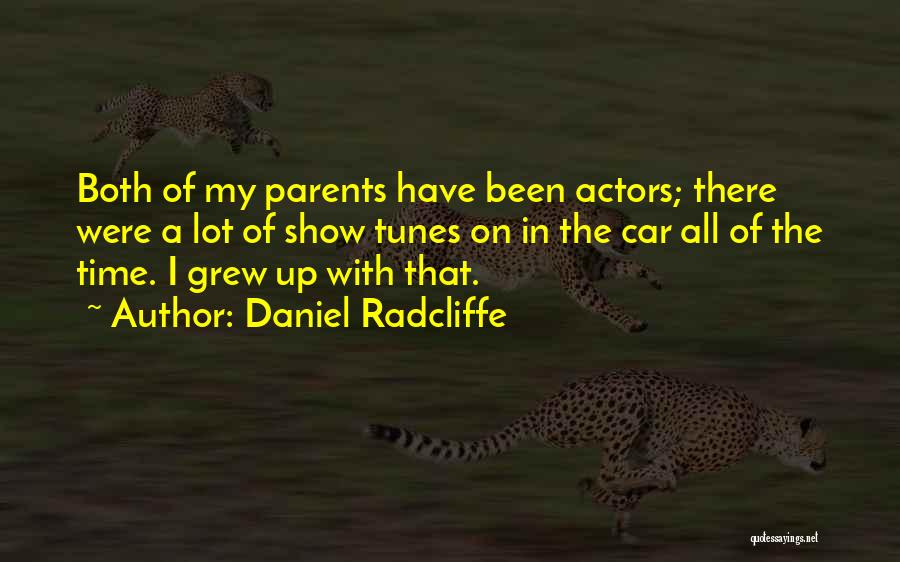 Tunes Quotes By Daniel Radcliffe