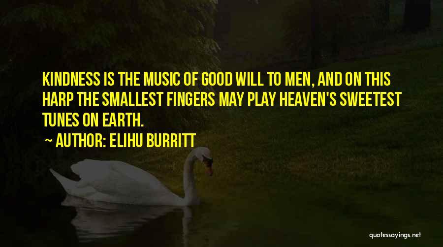 Tunes Quotes By Elihu Burritt