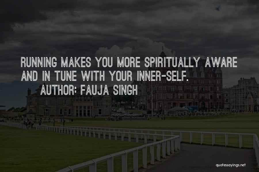 Tunes Quotes By Fauja Singh
