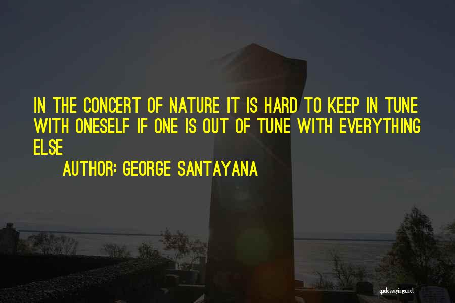 Tunes Quotes By George Santayana