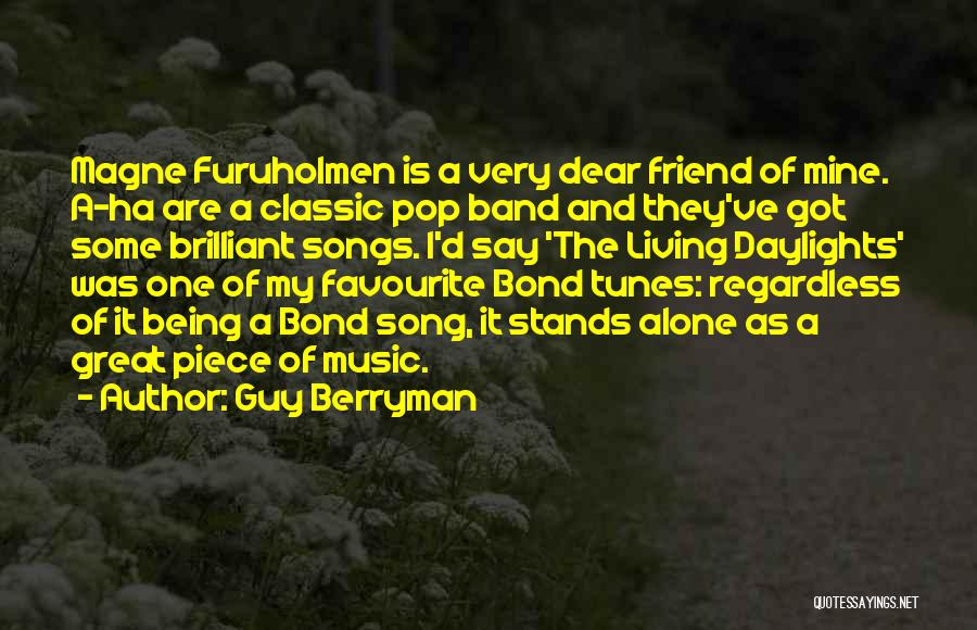 Tunes Quotes By Guy Berryman