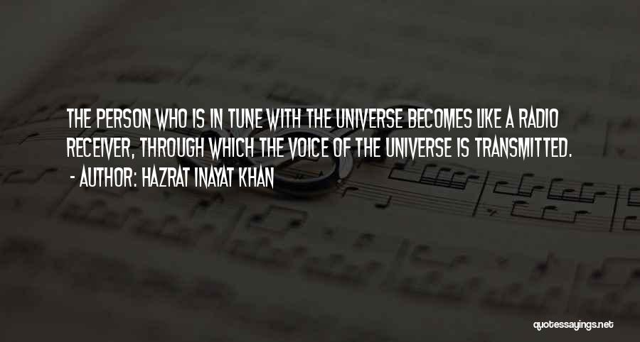 Tunes Quotes By Hazrat Inayat Khan