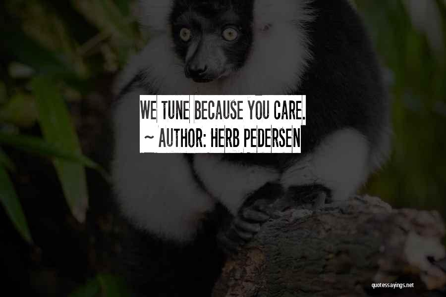 Tunes Quotes By Herb Pedersen