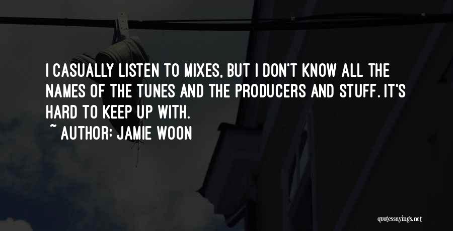 Tunes Quotes By Jamie Woon