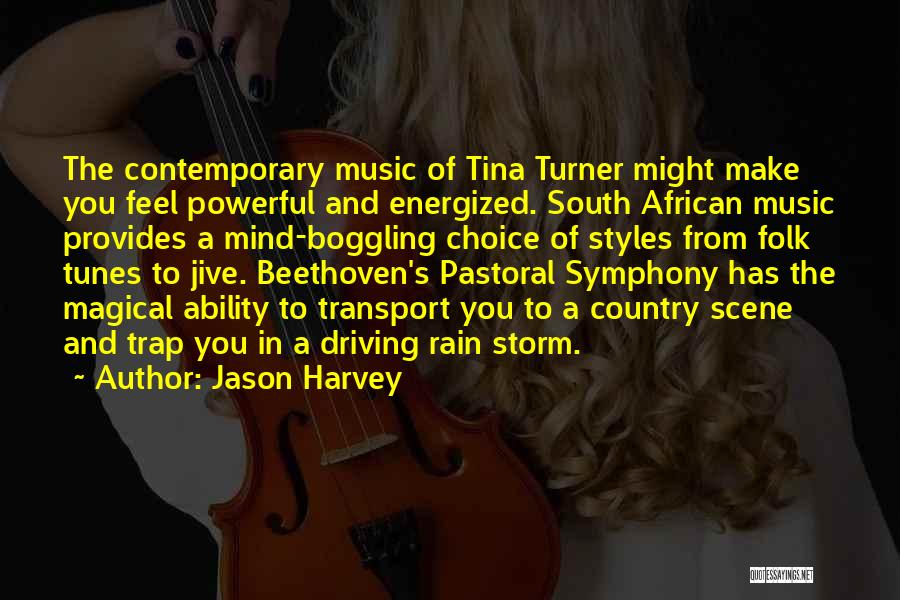Tunes Quotes By Jason Harvey