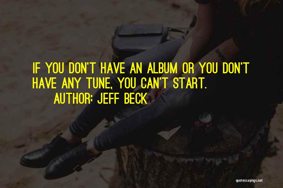 Tunes Quotes By Jeff Beck