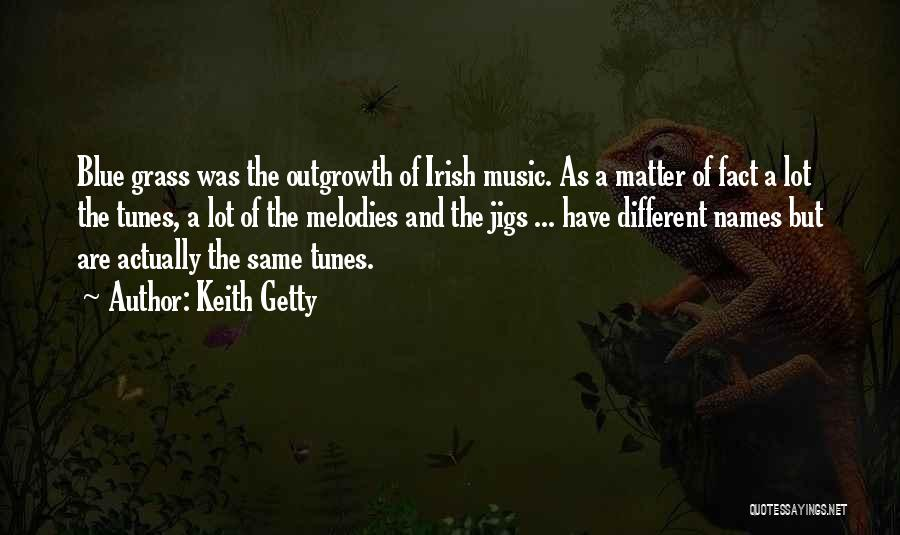 Tunes Quotes By Keith Getty