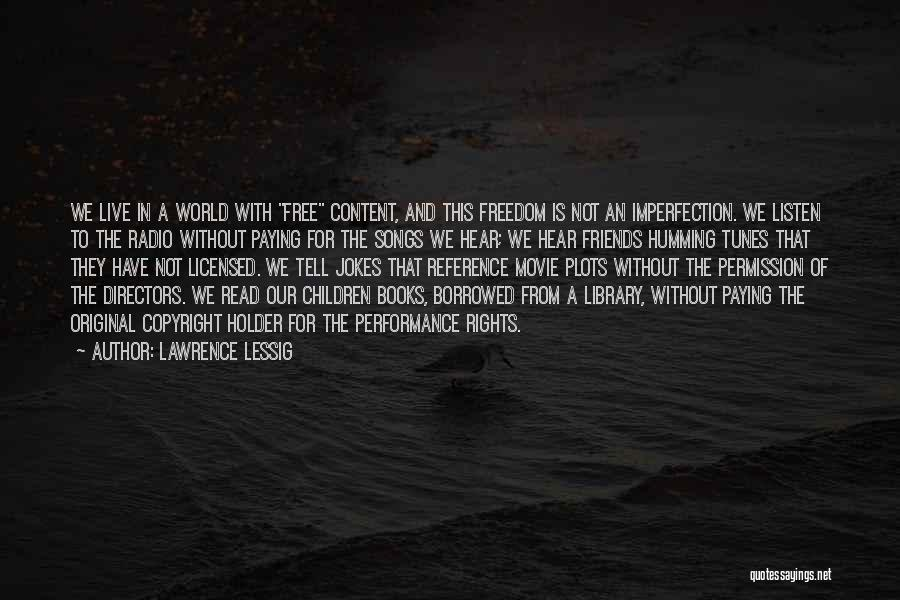 Tunes Quotes By Lawrence Lessig