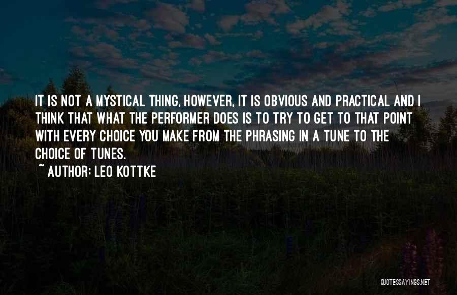 Tunes Quotes By Leo Kottke