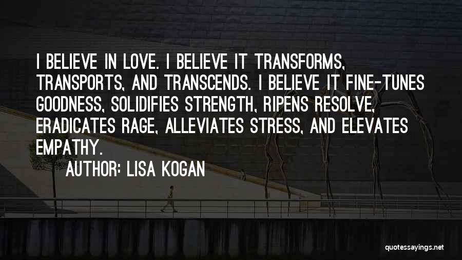 Tunes Quotes By Lisa Kogan