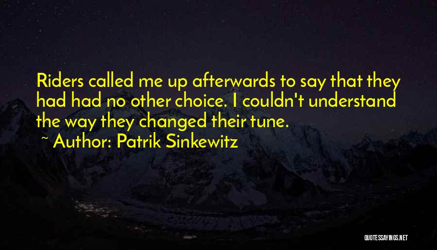 Tunes Quotes By Patrik Sinkewitz