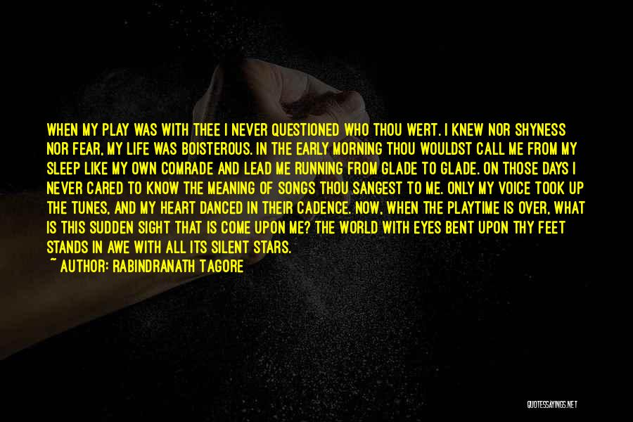 Tunes Quotes By Rabindranath Tagore