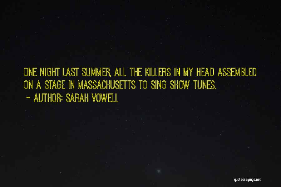 Tunes Quotes By Sarah Vowell