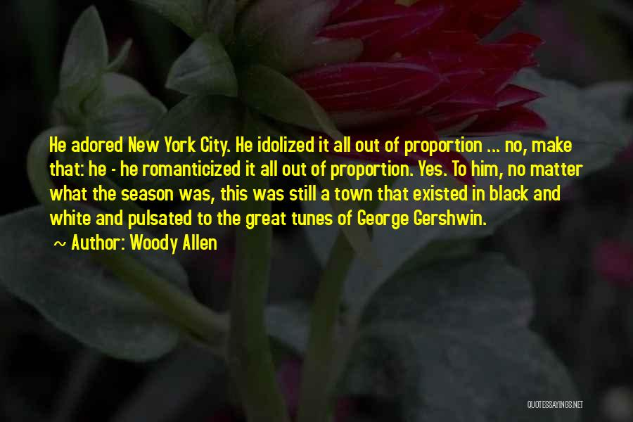 Tunes Quotes By Woody Allen