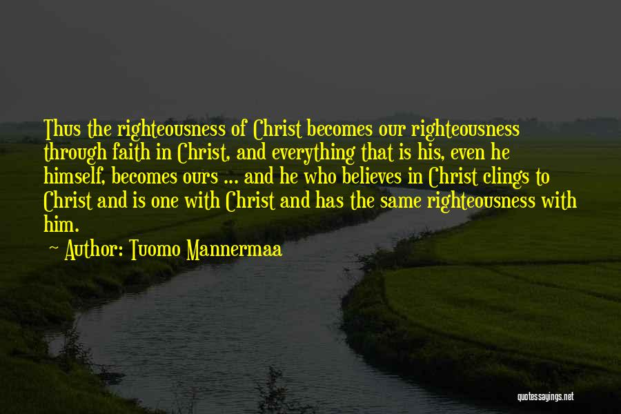 Tuomo Mannermaa Quotes 1565386