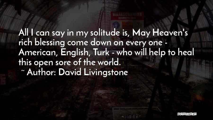 Turk Quotes By David Livingstone