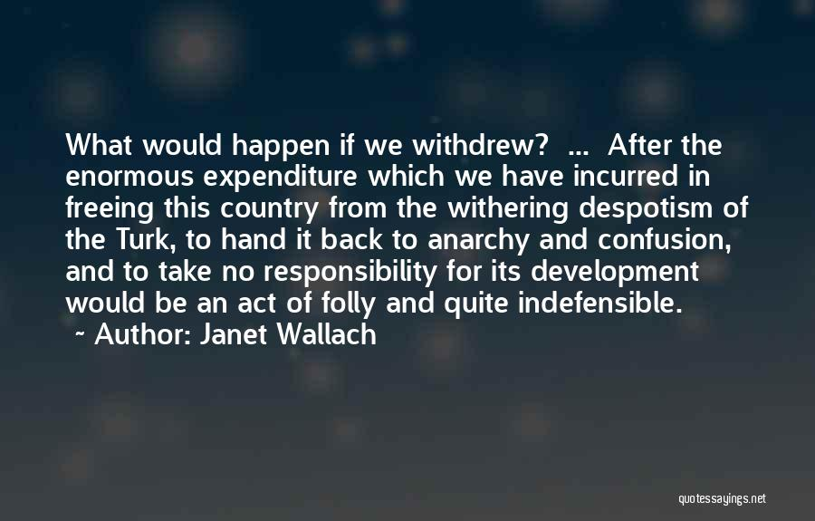 Turk Quotes By Janet Wallach