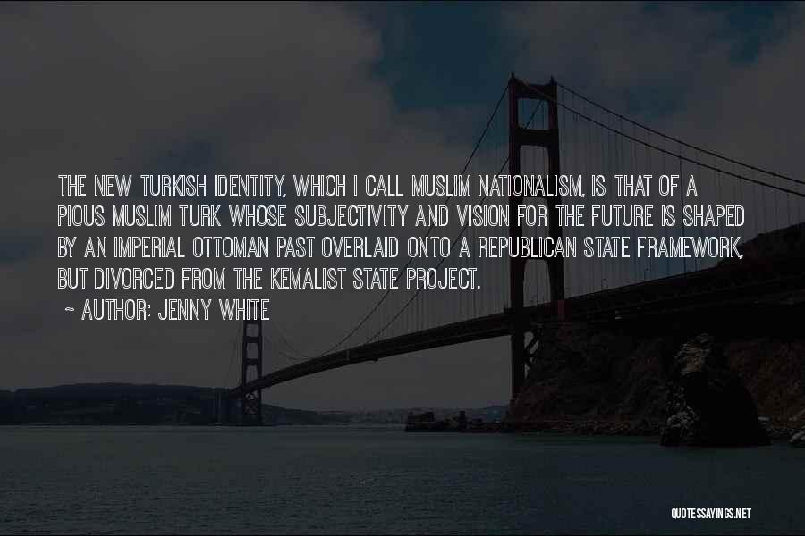Turk Quotes By Jenny White