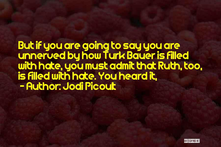 Turk Quotes By Jodi Picoult