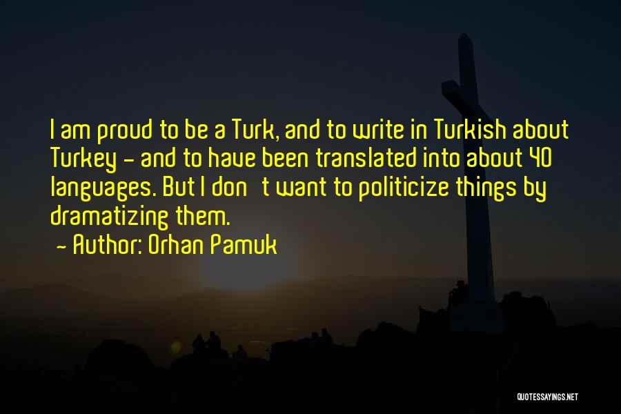 Turk Quotes By Orhan Pamuk