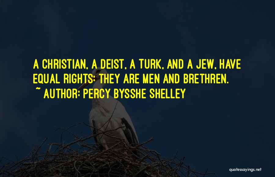 Turk Quotes By Percy Bysshe Shelley