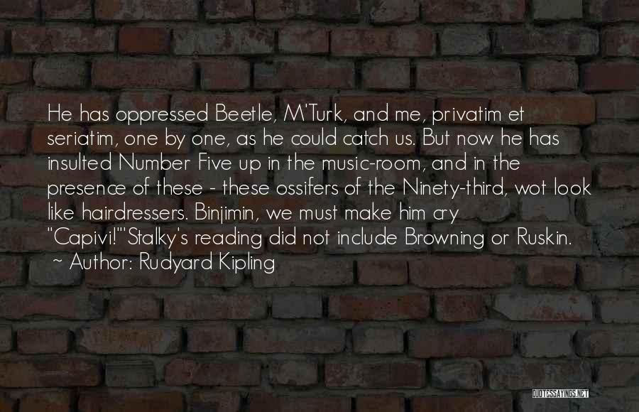 Turk Quotes By Rudyard Kipling