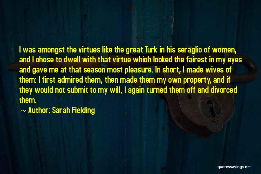 Turk Quotes By Sarah Fielding
