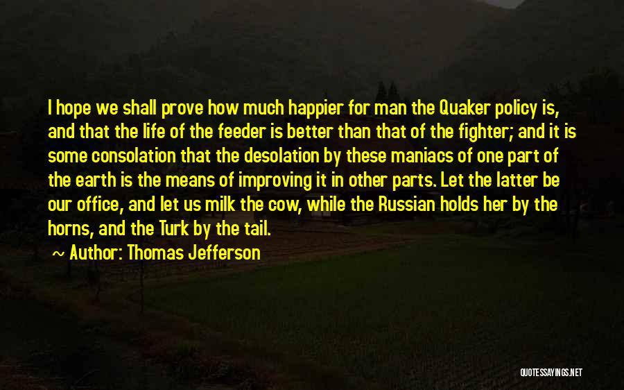 Turk Quotes By Thomas Jefferson